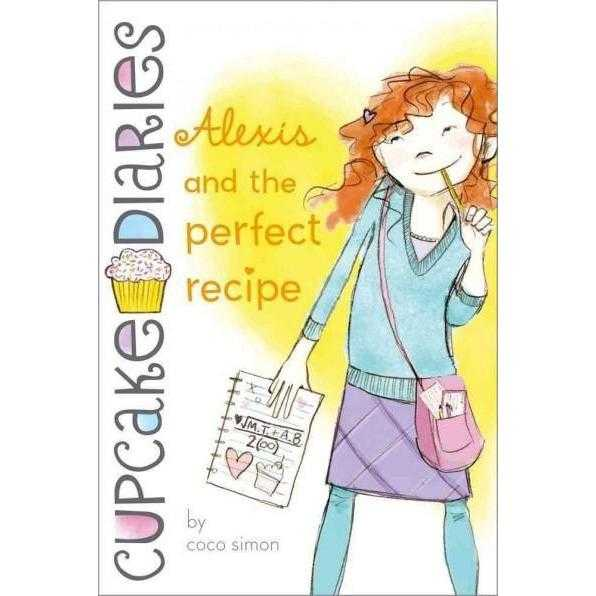 Alexis and the Perfect Recipe (Cupcake Diaries) | ADLE International
