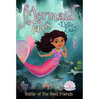 Battle of the Best Friends (Mermaid Tales) | ADLE International
