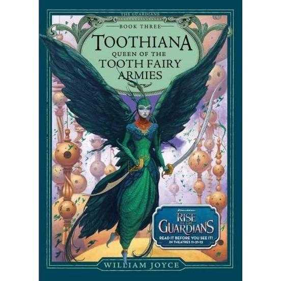 Toothiana: Queen of the Tooth Fairy Armies (Guardians of Childhood Chapter Books) | ADLE International