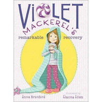 Violet Mackerel's Remarkable Recovery (Violet Mackerel)