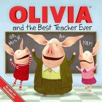 Olivia and the Best Teacher Ever (Olivia) | ADLE International