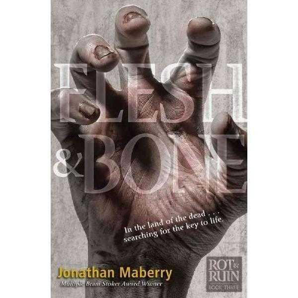 Flesh & Bone (Benny Imura (Rot and Ruin)) | ADLE International