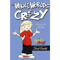 The Whole World's Crazy (Amelia Rules)
