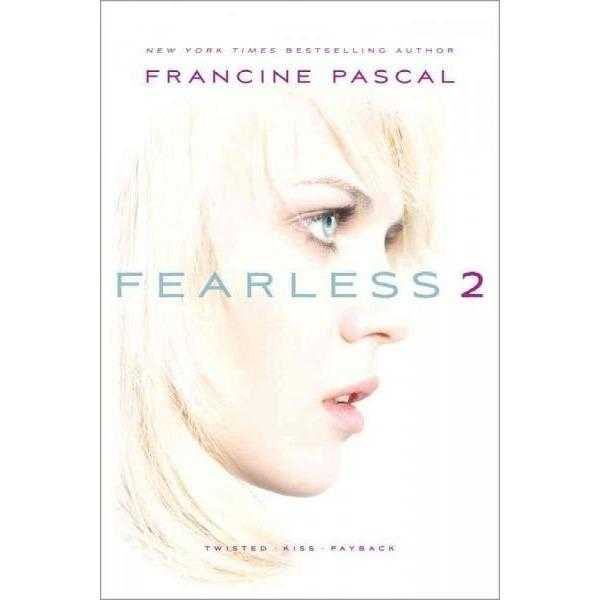Fearless 2: Twisted; Kiss; Payback (Fearless)