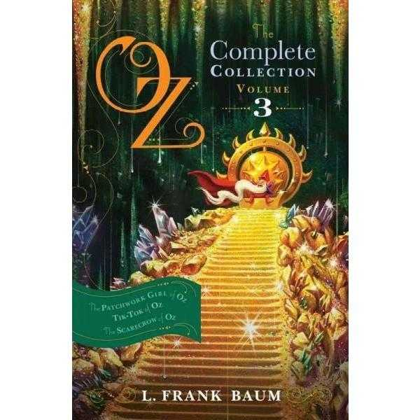 Oz, The Complete Collection, Volume 3: The Patchwork Girl of Oz / Tik-Tok of Oz / The Scarecrow of Oz (Oz) | ADLE International