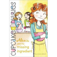 Alexis and the Missing Ingredient (Cupcake Diaries) | ADLE International