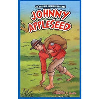 Johnny Appleseed (Jr. Graphic American Legends): Johnny Appleseed
