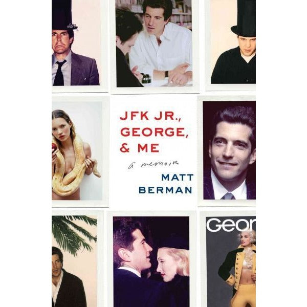 JFK Jr., George, & Me