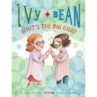 Ivy + Bean What's the Big Idea? (Ivy and Bean)