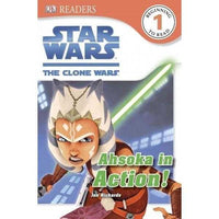Ahsoka in Action!: Star Wars: the Clone Wars (DK Readers. Star Wars)