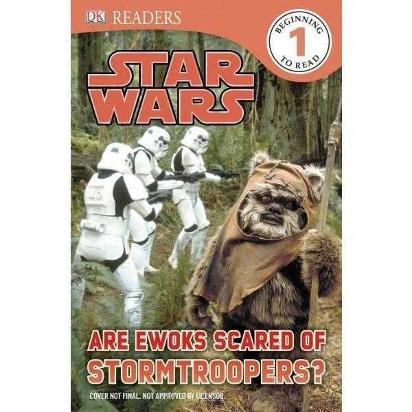 Are Ewoks Scared of Stormtroopers? (DK Readers. Star Wars)