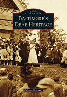 Baltimore's Deaf Heritage (Images of America)