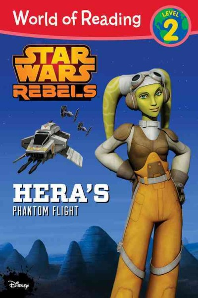 Hera's Phantom Flight (World of Reading): Hera's Phantom Flight (World of Reading, Level 2: Star Wars Rebels)