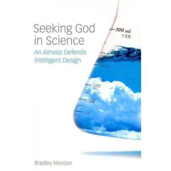 Seeking God in Science: An Atheist Defends Intelligent Design | ADLE International