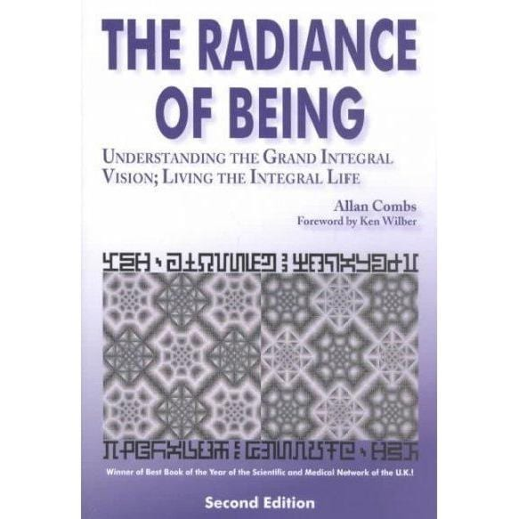 The Radiance of Being: Understanding the Grand Integral Vision : Living the Integral Life (Omega Book) | ADLE International