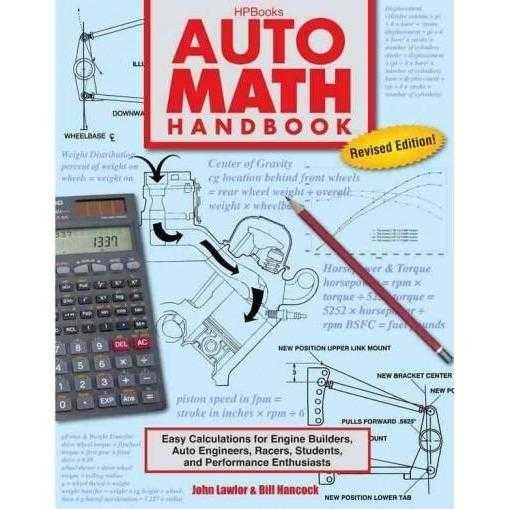 Auto Math Handbook: Easy Calculations for Engine Builders, Auto Engineers, Racers, Students