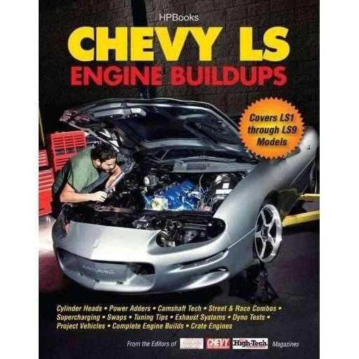 Chevy LS Engine Buildups: Covers Ls1 Through Ls9 Models | ADLE International