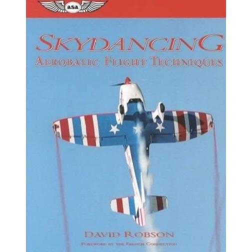 Skydancing: Aerobatic Flight Techniques | ADLE International