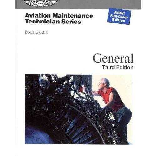 Aviation Maintenance Technician General (Aviation Maintenance Technician)
