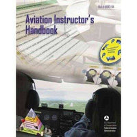 Aviation Instructor's Handbook 2008: FAA-H-8083-9A