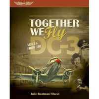 Together We Fly: Voices from the DC-3 | ADLE International