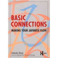 Basic Connections: Making Your Japanese Flow