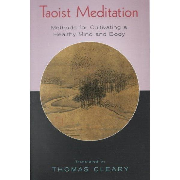 Taoist Meditation: Methods for Cultivating a Healthy Mind and Body | ADLE International