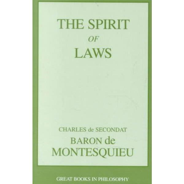 The Spirit of Laws (Great Books in Philosophy) | ADLE International
