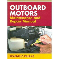 Outboard Motors Maintenance And Repair Manual | ADLE International
