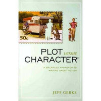 Plot Versus Character: A Balanced Approach to Writing Great Fiction | ADLE International