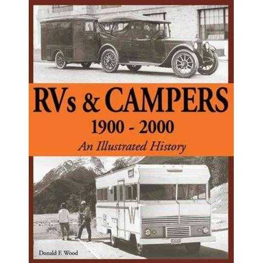 Rvs and Campers: 1900-2000 (An Illustrated History) | ADLE International