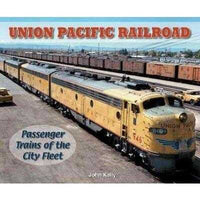 Union Pacific Railroad: Passenger Trains of the City Fleet Photo Archive (Photo Archive) | ADLE International