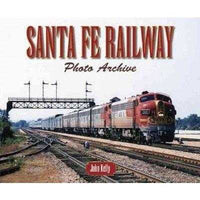 Santa Fe Railway: Photo Archive (Photo Archive) | ADLE International