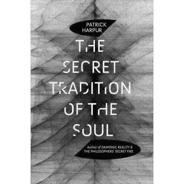 The Secret Tradition of the Soul | ADLE International