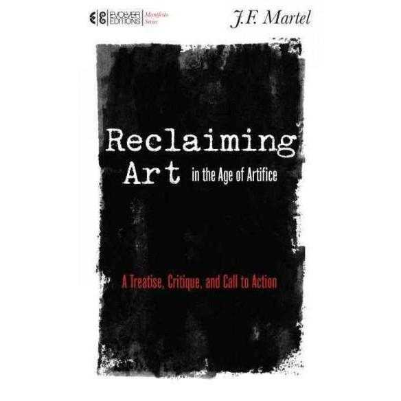 Reclaiming Art in the Age of Artifice: A Treatise, Critique, and Call to Action (Manifesto) | ADLE International