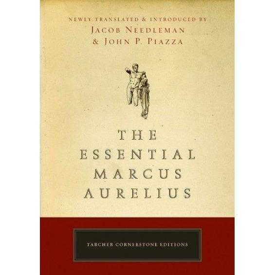 The Essential Marcus Aurelius (Tarcher Cornerstone Editions) | ADLE International