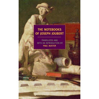 The Notebooks Of Joseph Joubert: A Selection | ADLE International