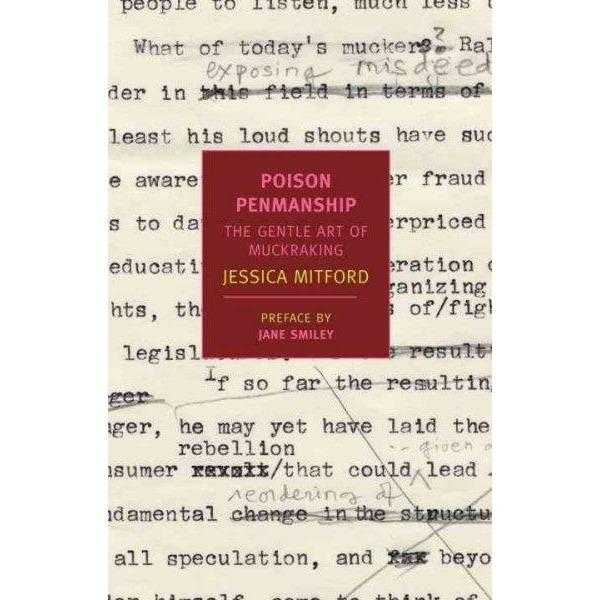 Poison Penmanship: The Gentle Art of Muckraking (New York Review Books Classics) | ADLE International
