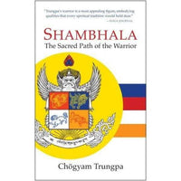 Shambhala: The Sacred Path of the Warrior | ADLE International
