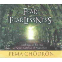 From Fear to Fearlessness: Teachings on the Four Great Catalysts of Awakening | ADLE International