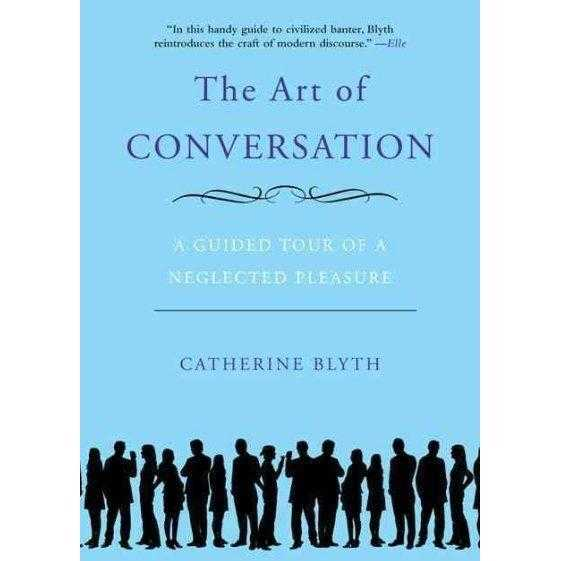 The Art of Conversation: A Guided Tour of a Neglected Pleasure | ADLE International