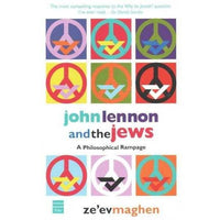John Lennon & the Jews: A Philosophical Rampage | ADLE International