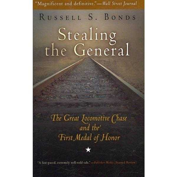Stealing the General: The Great Locomotive Chase and the First Medal of Honor | ADLE International