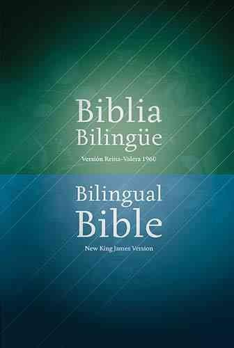 Biblia Bilingue / Bilingual Bible (SPANISH): Version Reina Valera 1960 / New King James Version