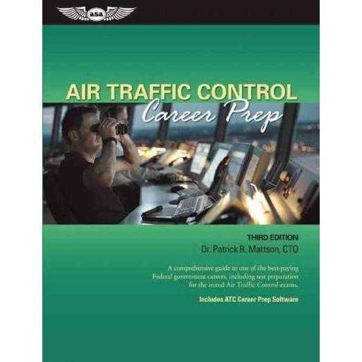 Air Traffic Control Career Prep: A Comprehensive Guide to One of the Best-Paying Federal Gov't