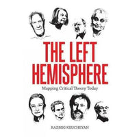 The Left Hemisphere: Mapping Critical Theory Today | ADLE International