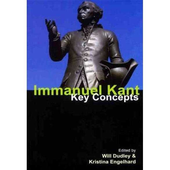 Immanuel Kant: Key Concepts (Key Concepts): Immanuel Kant | ADLE International