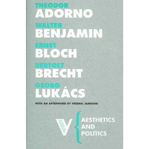 Aesthetics And Politics (Radical Thinkers)