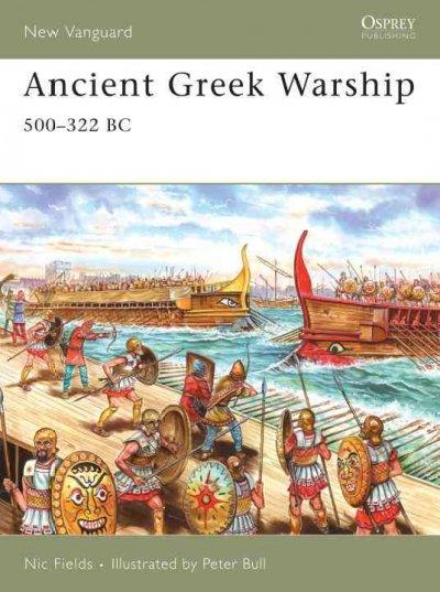Ancient Greek Warship, 500-322 Bc (New Vanguard)