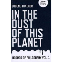 In the Dust of This Planet (Horror of Philosophy) | ADLE International